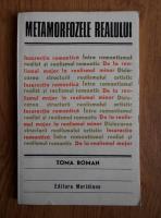 Anticariat: Toma Roman - Metamorfozele realului