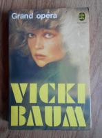 Anticariat: Vicki Baum - Grand opera