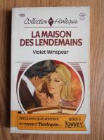 Violet Winspear - La maison des lendemains