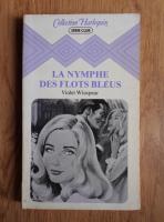 Violet Winspear - La nymphe des flots bleus