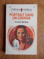 Yvonne Whittal - Portrait dans un grenier