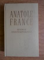Anatole France - Istorie contemporana