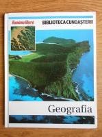 Anticariat: Biblioteca cunoasterii. Geografia