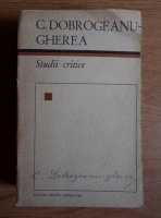 Anticariat: C. Dobrogeanu-Gherea - Studii critice
