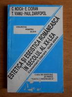 Anticariat: C. Noica - Estetica si eseistica romaneasca in secolul al XX-lea. Comentarii literare si texte alese