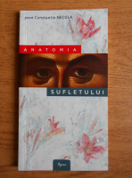 Anticariat: Constantin Necula - Anatomia sufletului