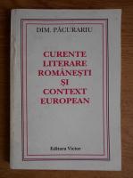 Dim. Pacurariu - Curente literare romanesti si context european