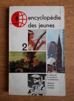 Anticariat: Encyclopedie des jeunes. La peinture, la sculpture, l'architecture (volumul 2)