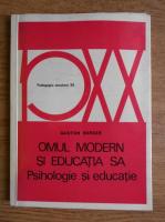 Anticariat: Gaston Berger - Omul modern si educatia sa