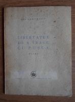 Geo Dumitrescu - Libertatea de a trage cu pusca (1946)