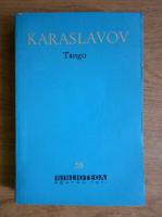 Anticariat: Gheorghi Karaslavov - Tango