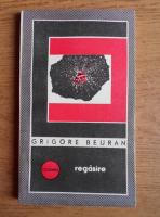 Anticariat: Grigore Beuran - Regasire