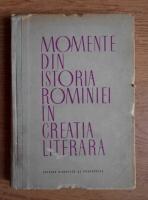 Anticariat: Horia Ursu - Momente din istoria Romaniei in creatia literara