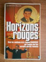 Anticariat: Ion Mihai Pacepa - Horizons rouges