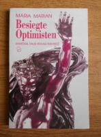 Anticariat: Maria Marian - Besiegte Optimisten