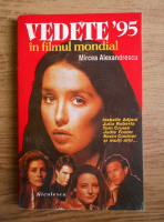 Anticariat: Mircea Alexandru - Vedete '95 in filmul mondial