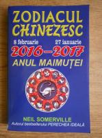 Neil Somerville - Zodiacul chinezesc 8 februarie 2016 - 27 ianuarie 2017. Anul maimutei