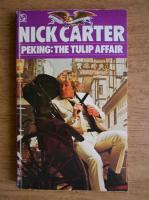 Anticariat: Nick Carter - Peking: the tulip affair