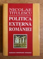 Nicolae Titulescu - Politica externa a Romaniei (1937)