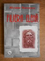 Anticariat: Nicolae Toncescu - Filiera Elena