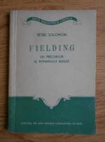 Anticariat: Petre Solomon - Fielding. Un precursor al romanului realist