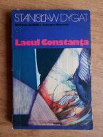 Anticariat: Stanislaw Dygat - Lacul Constanta