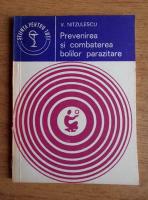 Anticariat: V. Nitzulescu - Prevenirea si combaterea bolilor parazitare