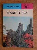 Anticariat: Valentin Borda - Hronic pe glob. Noua calatori romani
