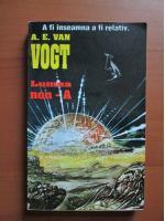 A E Van Vogt - Lumea non A