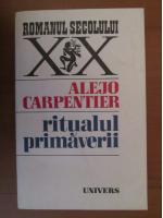 Anticariat: Alejo Carpentier - Ritualul primaverii