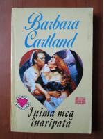 Barbara Cartland - Inima mea inaripata
