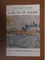 Cesare Pavese - Casa de pe colina