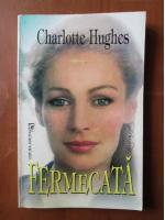 Charlotte Hughes - Fermecata
