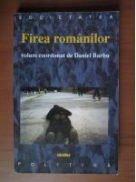 Anticariat: Daniel Barbu - Firea romanilor