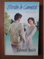 Deborah Smith - Strain in Camelot