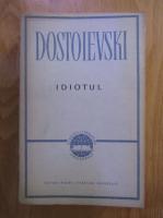 Dostoievski - Idiotul