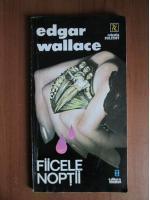 Anticariat: Edgar Wallace - Fiicele noptii