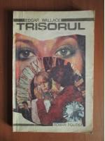 Anticariat: Edgar Wallace - Trisorul