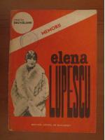 Anticariat: Elena Lupescu - Memorii