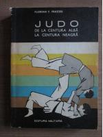 Florian Frazzei - Judo. De la centura alba la centura neagra