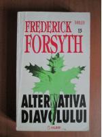 Anticariat: Frederick Forsyth - Alternativa diavolului