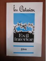 Ion Caraion - Exil interior