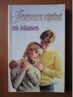 Anticariat: Iris Johansen - Frumoasa captiva