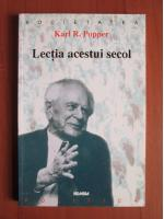 Anticariat: Karl R. Popper - Lectia acestui secol