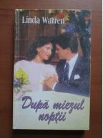 Anticariat: Linda Warren - Dupa miezul noptii