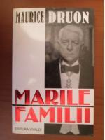 Maurice Druon - Marile familii