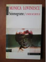 Anticariat: Monica Lovinescu - Seismograme (Unde scurte, volumul 2)