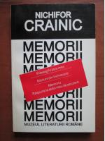 Nichifor Crainic - Memorii