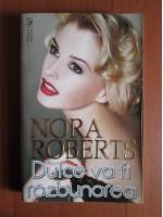 Anticariat: Nora Roberts - Dulce va fi razbunarea