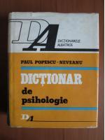 Paul Popescu Neveanu - Dictionar de psihologie